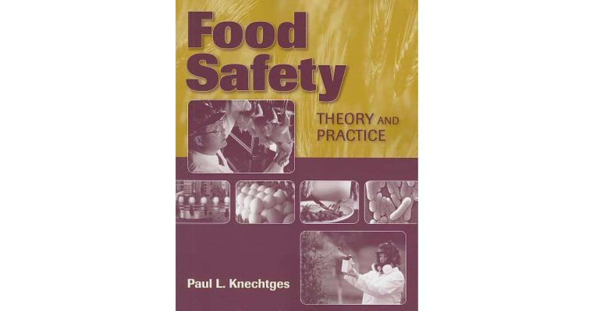 Food Safety - Theory And Practice by Paul L Knechtges | 9780763785567 |  2011 | Non-Fiction > Family & Health |
