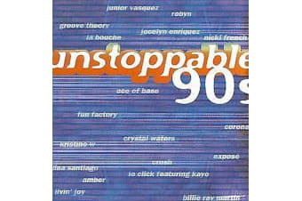 Unstoppable 90's by Various Artists NEW MUSIC ALBUM CD - AU STOCK