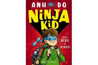 Ninja Kid #1 - From Nerd to Ninja!