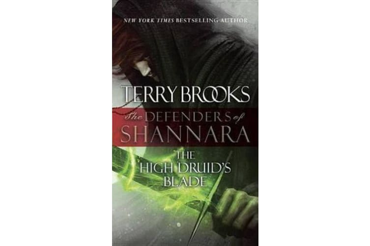 The High Druid's Blade - The Defenders of Shannara