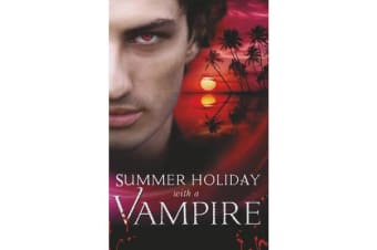 Summer Holiday with a Vampire - Stay / Vivi and the Vampire / Island Vacation / Honor Calls / In the Service of the King