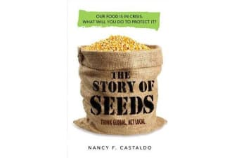Story of Seeds - Our Food Is in Crisis. What Will You Do to Protect It?