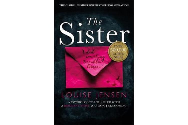 The Sister - A psychological thriller with a brilliant twist you won't see coming