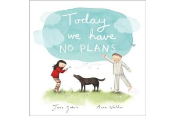 Today We Have No Plans