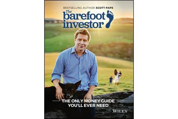 The Barefoot Investor - The Only Money Guide You'll Ever Need