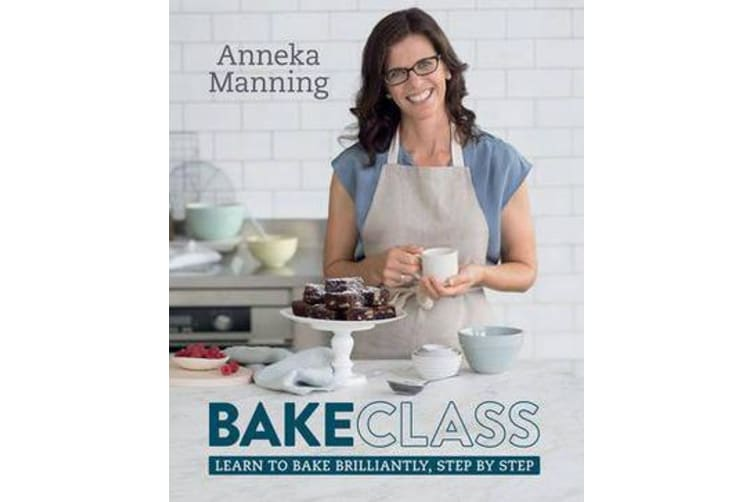 Bakeclass - Learn to Bake Brilliantly, Step by Step