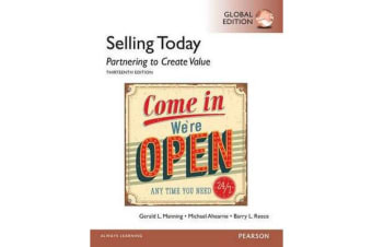 Selling Today - Partnering to Create Value, Global Edition