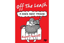 Off The Leash - A Dog's Best Friend