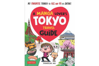 A Manga Lover's Tokyo Travel Guide - My Favorite Things to See and Do In Japan