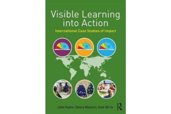 Visible Learning into Action - International Case Studies of Impact