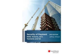 Security of Payment in NSW, Victoria, ACT, Tasmania and SA