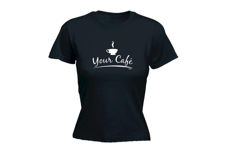 123T Funny Tee - Your Cafe - (Medium Black Womens T Shirt)