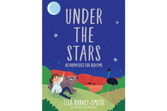 Under the Stars - Astrophysics for Bedtime