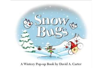 Snow Bugs - A Wintery Pop-up Book