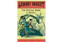 The Reptile Room - or, Murder!