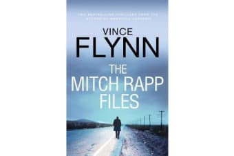 The Mitch Rapp Files - includes Kill Shot and The Third Option