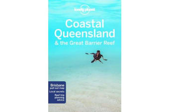 Lonely Planet Coastal Queensland & the Great Barrier Reef