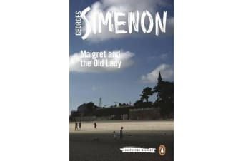 Maigret and the Old Lady - Inspector Maigret #33