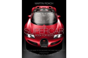 The Supercar Book - The Complete Guide to the Machines That Make Our Jaws Drop