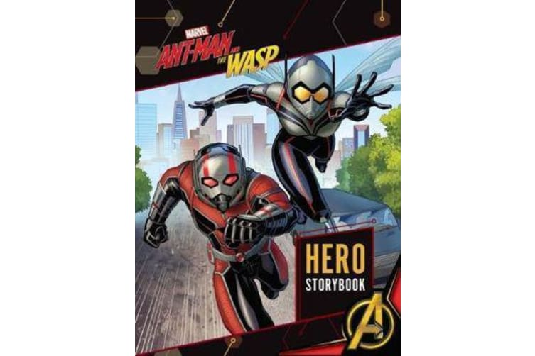 Marvel - Ant-Man and the Wasp Hero Storybook