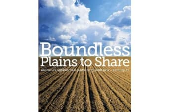 Boundless Plains to Share - Australia's agribusiness partnership with Asia - century 21