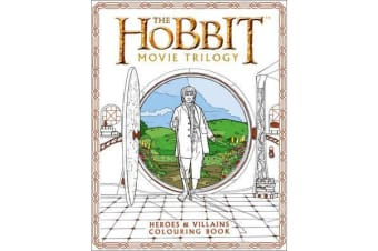 The Hobbit Movie Trilogy Colouring Book - Heroes and Villains
