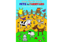 Look Find and Colour - Pets and Farmyard - Colourful Activity Book