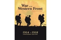 War on the Western Front - In the Trenches of World War I