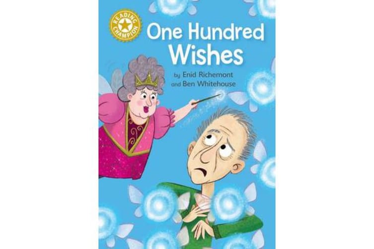 Reading Champion: One Hundred Wishes - Independent Reading Gold 9