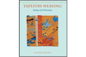 Tapestry Weaving - Design and Technique