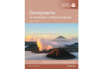 Geosystems - An Introduction to Physical Geography, Global Edition