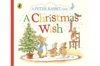 Peter Rabbit - A Christmas Wish