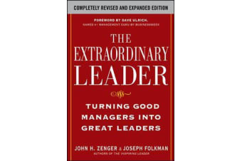 The Extraordinary Leader - Turning Good Managers into Great Leaders