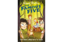 Famous Five: Five Have A Mystery To Solve - Book 20
