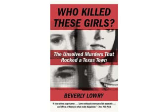 Who Killed These Girls? - The Unsolved Murders That Rocked a Texas Town