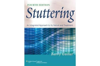 Stuttering - An Integrated Approach to Its Nature and Treatment