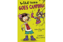 Wild Thing Goes Camping