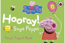 Peppa Pig - Hooray! Says Peppa Finger Puppet Book