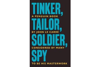 Tinker Tailor Soldier Spy - The Smiley Collection
