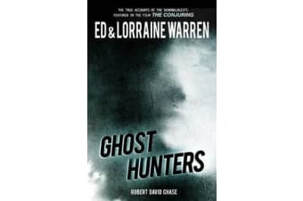 Ghost Hunters - True Stories from the World's Most Famous Demonologists