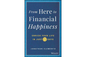 From Here to Financial Happiness - Enrich Your Life in Just 77 Days
