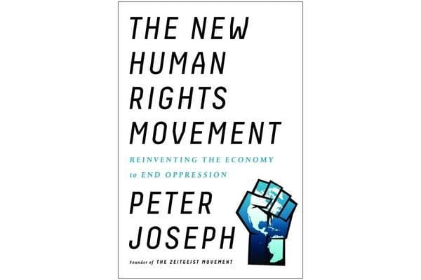 The New Human Rights Movement - Reinventing the Economy to End Oppression