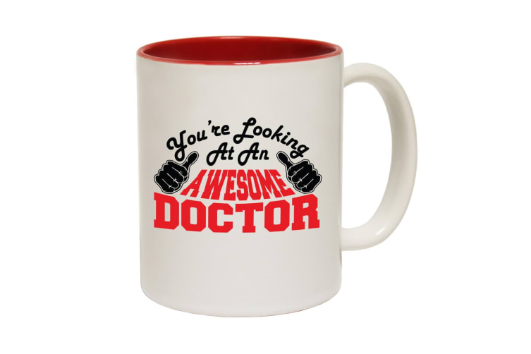 123T Funny Mugs - Doctor Youre Looking Awesome - Red Coffee Cup