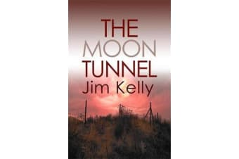 The Moon Tunnel - The past is not buried deep in Cambridgeshire