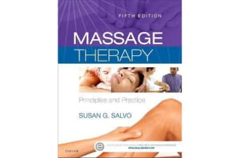 Massage Therapy - Principles and Practice