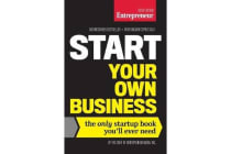 Start Your Own Business, Sixth Edition - The Only Startup Book You'll Ever Need