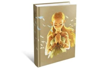 The Legend of Zelda: Breath of the Wild - The Complete Official Guide - Expanded Edition