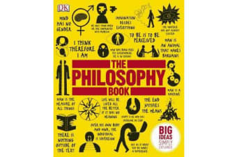 The Philosophy Book - Big Ideas Simply Explained