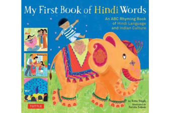 My First Book of Hindi Words - An ABC Rhyming Book of Hindi Language and Indian Culture