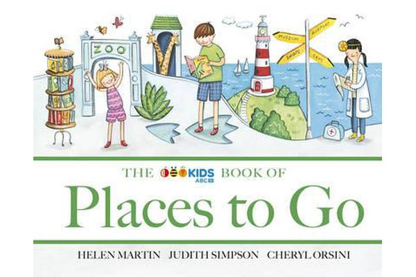 The ABC Book of Places to Go